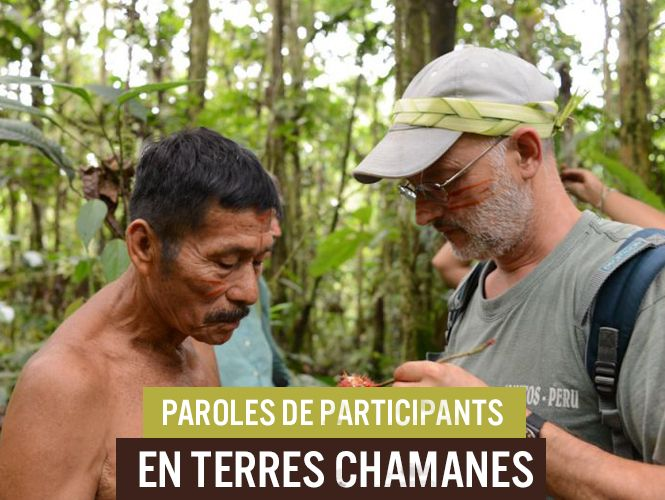 rencontre chamanique de la france à lamazonie)