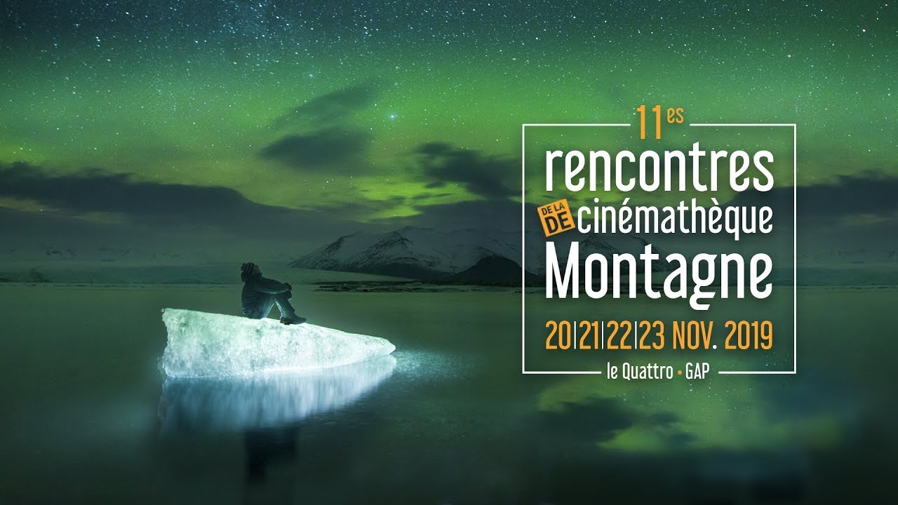 rencontre du cinema de montagne gap 2019)